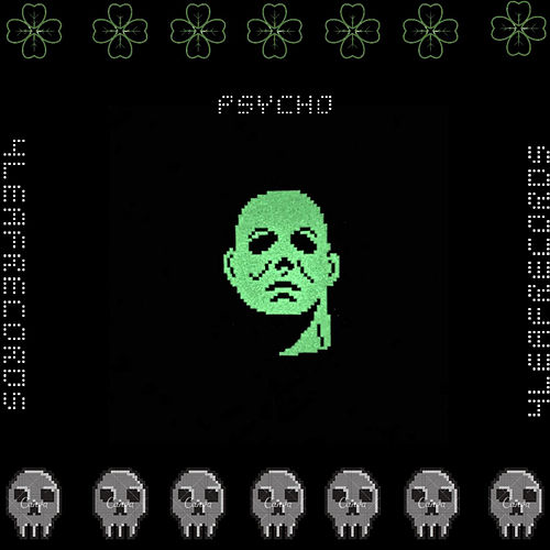 Psycho by Irish