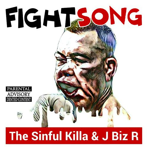 Fight Song by The Sinful Killa