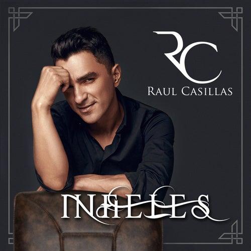 Infieles von Raúl Casillas