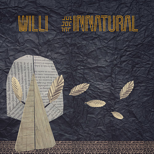 Innatural de Willi Piancioli