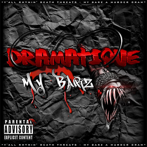My Barz by Dramatique