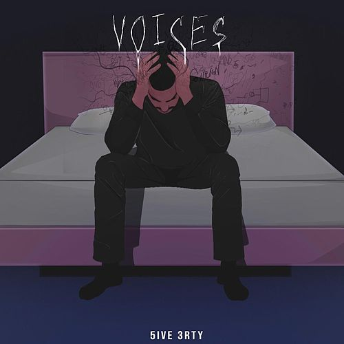 Voices (Ptsd) by 5ive 3rty