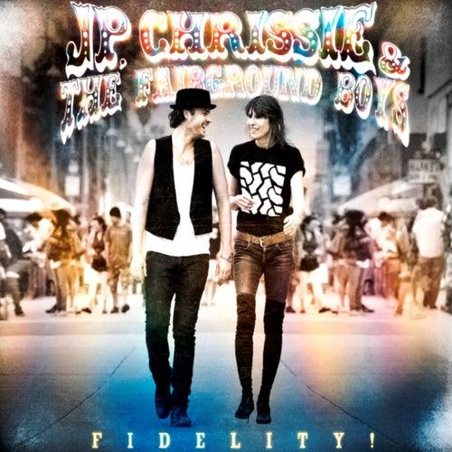 J.P. Chrissie & the Fairground Boys - Fidelity! de Chrissie Hynde