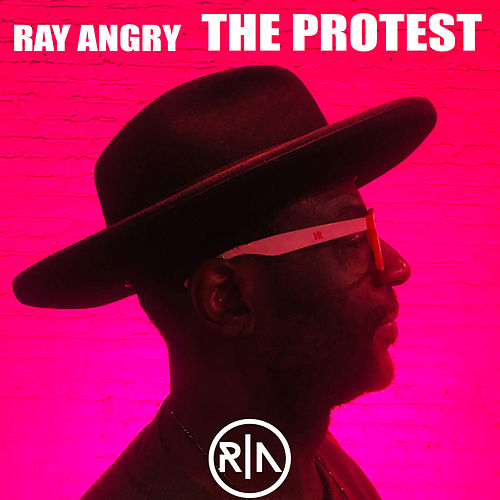 The Protest by Ray Angry