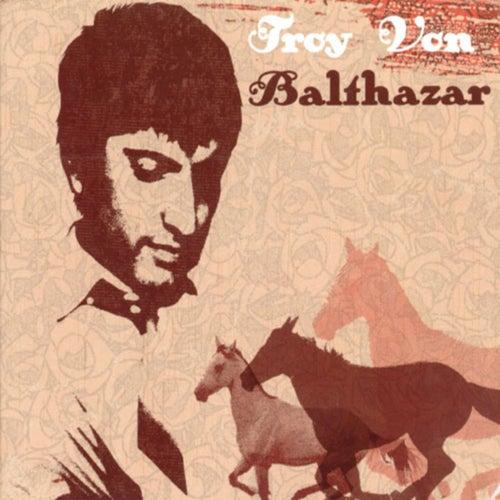 Troy Von Balthazar de Troy von Balthazar