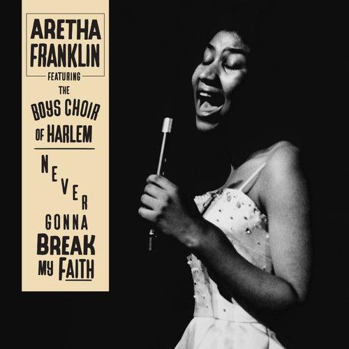 Never Gonna Break My Faith by Aretha Franklin