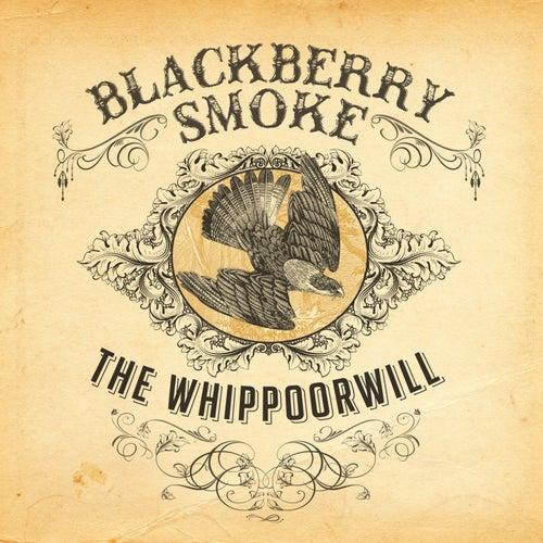 The Whippoorwill von Blackberry Smoke