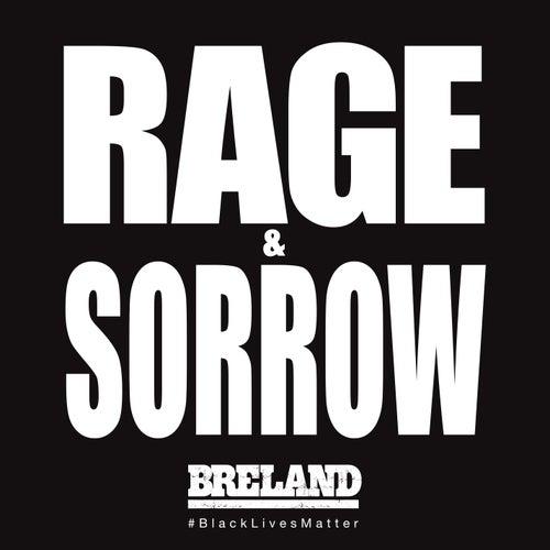 Rage & Sorrow von Breland