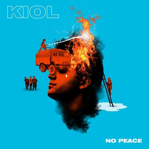 No Peace by KIOL