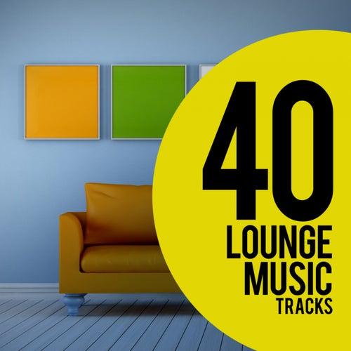 40 Lounge Music Tracks by Ibiza Lounge