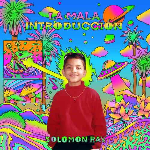 La Mala Introducción by Solomon Ray