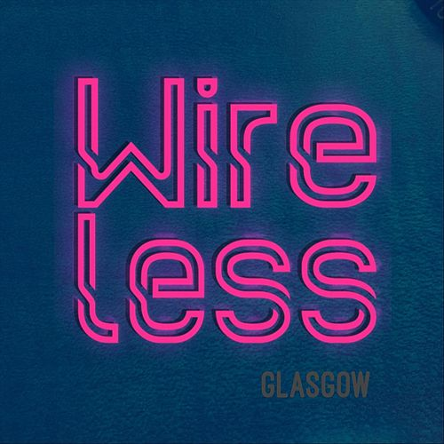 Songs by the Band We've Booked von Wireless Glasgow