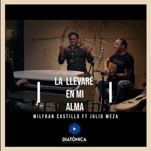 La Llevaré en Mi Alma von Wilfran Castillo