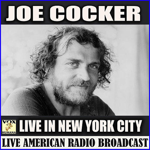 Live in New York City (Live) by Joe Cocker