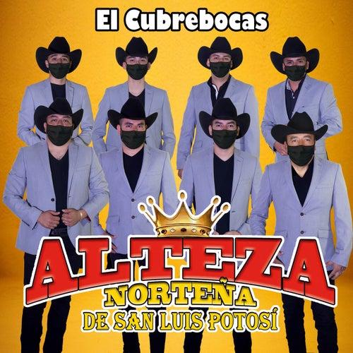 El Cubrebocas von Alteza Norteña de San Luis Potosí