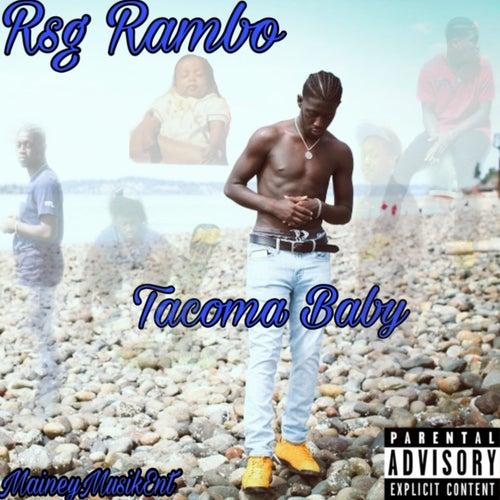 Tacoma Baby by Rsg Rambo