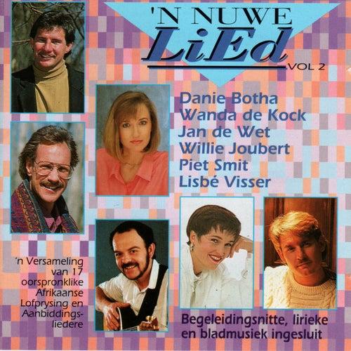 'n Nuwe Lied, Vol. 2 by The Maranatha! Singers, Danie Botha, Piet Smit, Jan De Wet, Lisbé Visser, Wanda De Kock, Willie Joubert