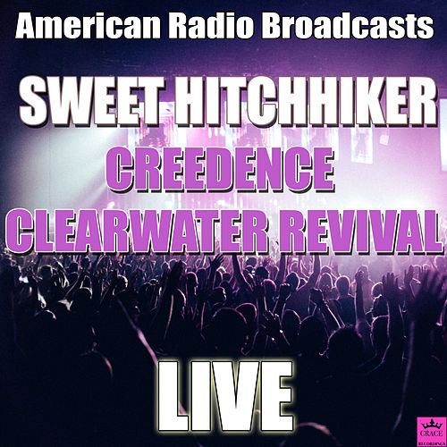 Sweet Hitchhiker (Live) de Creedence Clearwater Revival