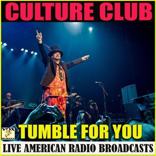 Tumble for You (Live) von Culture Club