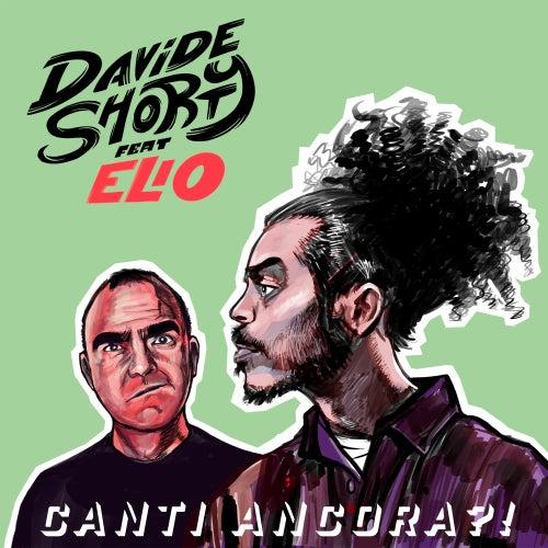 CANTI ANCORA?! (feat. Elio) di Davide Shorty