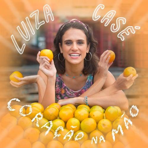 Coração Na Mão by Luiza Casé