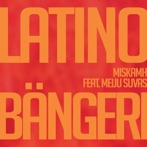 Latinobängeri von MiskaMH