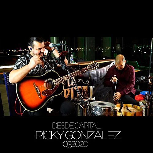 Desde Capital 032020 by Ricky Gonzalez