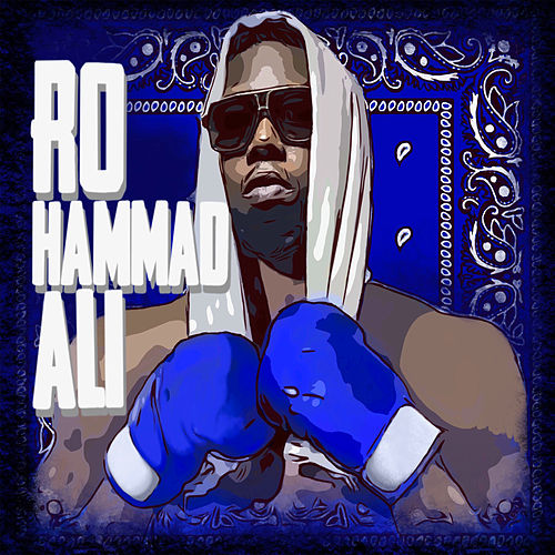 Rohammad Ali by Z-Ro