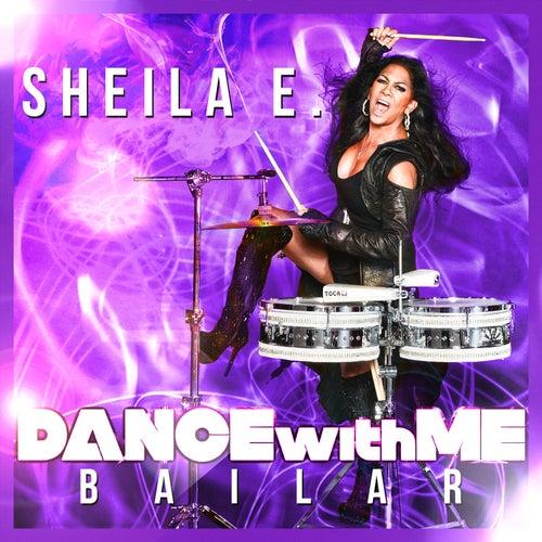 Bailar (Dance with Me) by Sheila E.