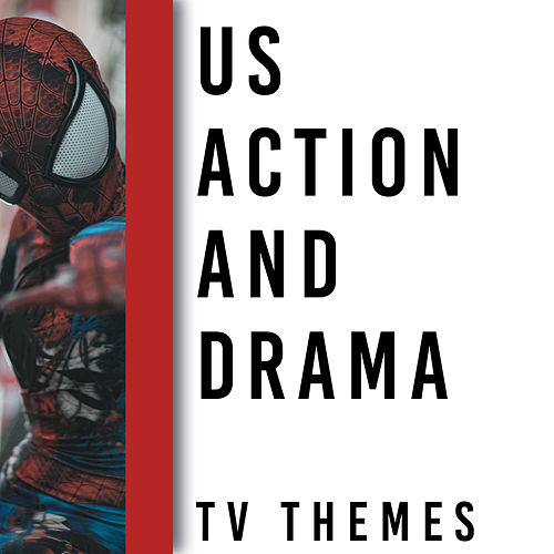 Memory Lane Presents: US Action and Drama TV Themes by TV Sounds Unlimited