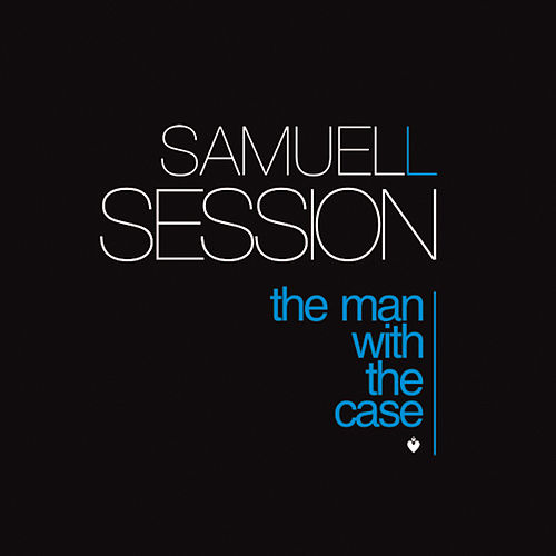The Man With The Case fra Samuel L Session