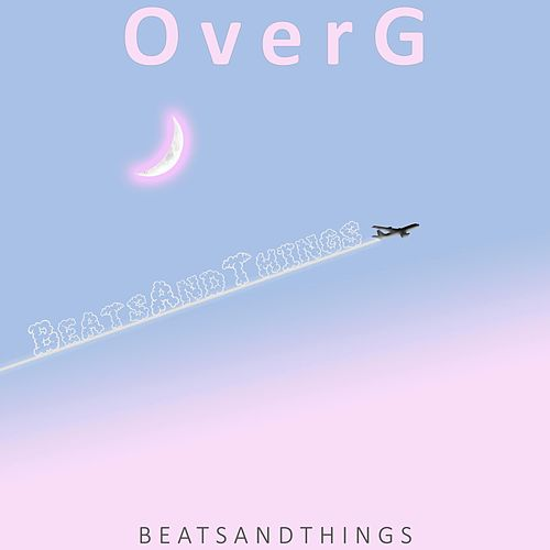 Over G by BeatsAndThings