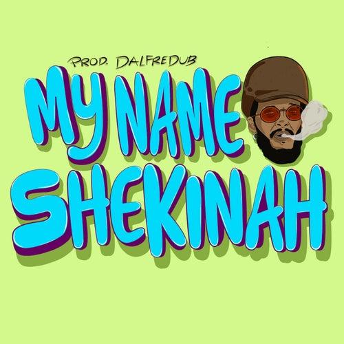 My Name Shekinah by Rair Shekinah