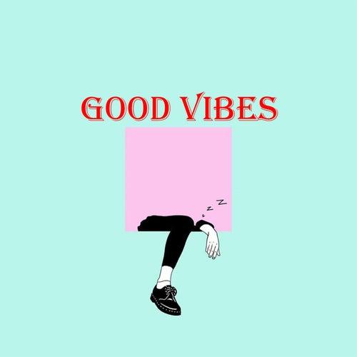 Good Vibes von Blade Stu