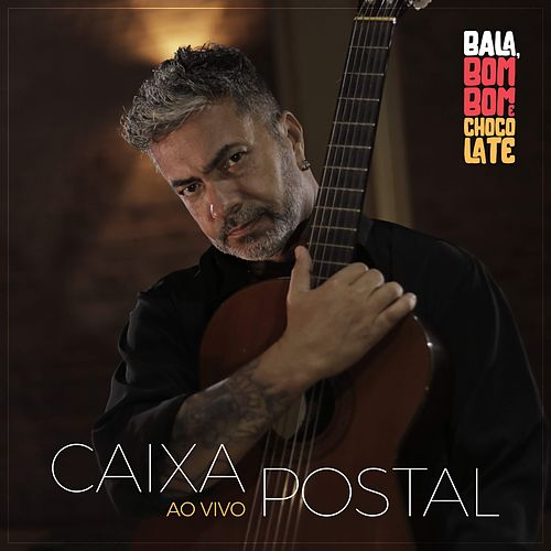 Caixa Postal (Ao Vivo) de Bala, Bombom E Chocolate