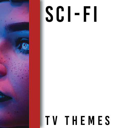 Memory Lane Presents: Sci-Fi TV Themes by TV Sounds Unlimited