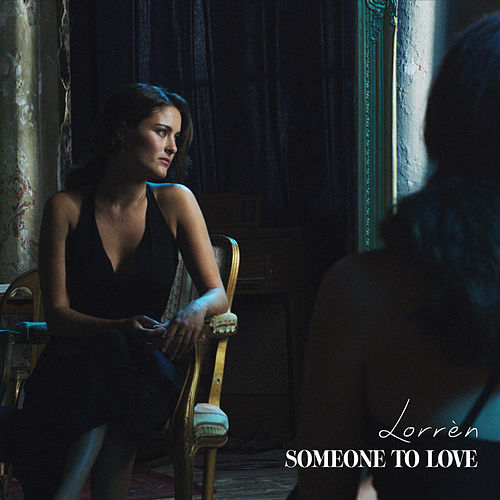 Someone To Love by Lorrèn