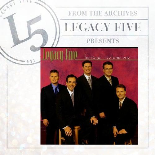 Heritage Volume 1 by Legacy Five