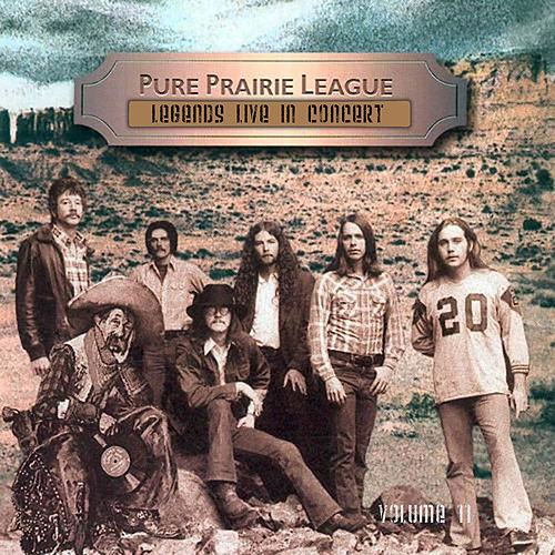 Legends Live in Concert (Live in Denver, CO, 1972) by Pure Prairie League