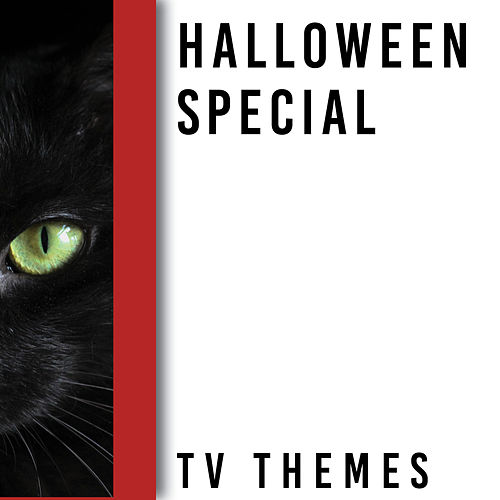 Memory Lane Presents: TV Themes - Halloween Special by TV Sounds Unlimited