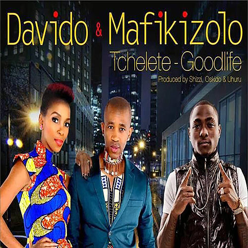 Tchelete (Good Life) by Davido