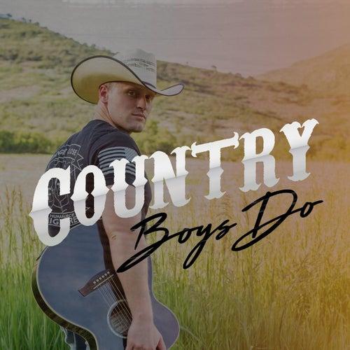 Country Boys Do di Michael Todd