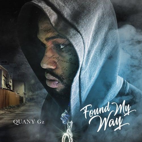 Found My Way by Quany Gz