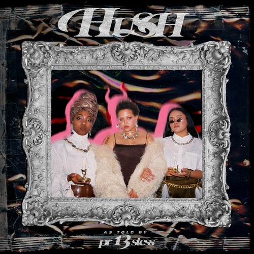 Hush by Priestess