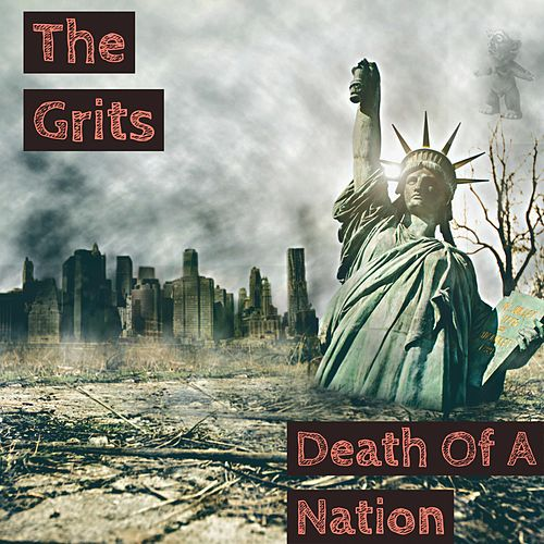 Death of a Nation by Grits