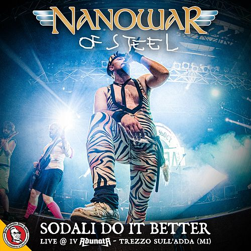 Sodali Do It Better (Live @ IV Adunata, Trezzo Sull'adda) by Nanowar of Steel