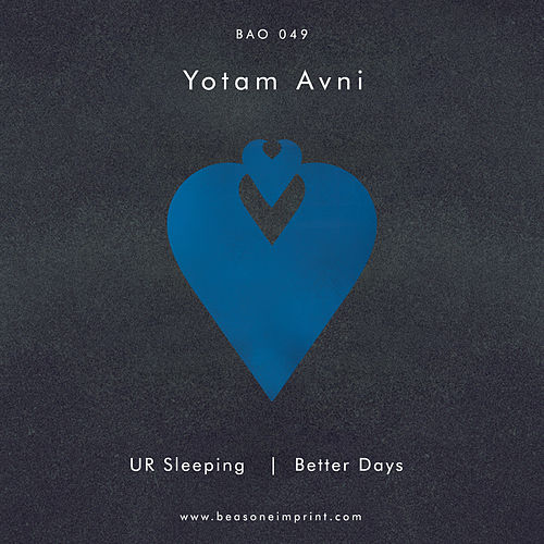 UR Sleeping / Better Days by Yotam Avni