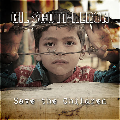 Save the Children de Gil Scott-Heron
