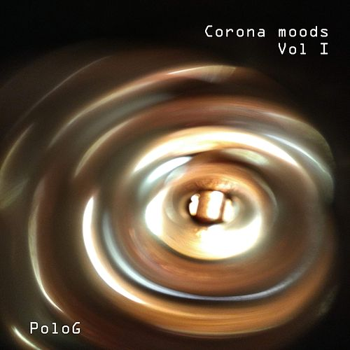 Corona Moods, Vol. 1 by Polo G