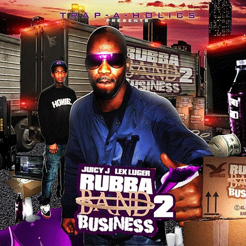Rubba Band Business: Part 2 by Juicy J